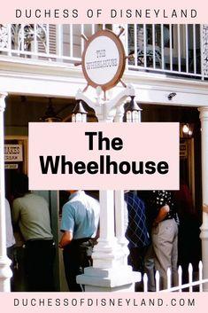 The Wheelhouse, Frontierland, Disneyland Disneyland History, The Wheelhouse, Throwback Thursday
