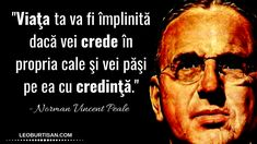 Norman Vincent Peale - 13 Citate Despre Puterea Gândirii Pozitive | Norman Vincent Peale, Strong Women, Motivational Quotes, Leo, 31 Mai, Poster, Woman, Therapy, Tattoo