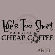 Life's too short to drink cheap coffee  wall decal by Paulswalls, $14.00
