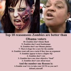 Top 10 reasons zombies are better than Obama voters- (UPDATE: The ObamaPhone lady has recently gotten a $20,000 a year job & is VERY angry Obama is taxing her income.)