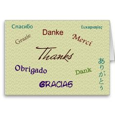 Thank You Card in ten languages Languages, Your Cards, Thank You Cards, Greek, Thankful, Quotes, Idioms, Appreciation Cards, Quotations
