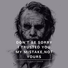 famous quotes Joker Quotes : Must Literally Joker Literally Joker For Daily Motivation And Ins Joker Qoutes, Joker Frases, Best Joker Quotes, Badass Quotes, Hurt Quotes, Wisdom Quotes, Words Quotes, Life Quotes, Sayings