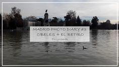 Madrid Photo Diary #3 - Cibeles + El Retiro | OnlyNess
