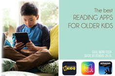 Best reading apps for older kids, whether your kid can't put down the chapter books, or needs a little help picking them up in the first place. | Cool Mom Tech Back to school tech guide 2015