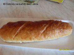 Recept Domácí veka - Naše Dobroty na každý den   Recepty online Hot Dog Buns, Hot Dogs, 20 Min, Bread, Food, Brot, Essen, Baking, Meals