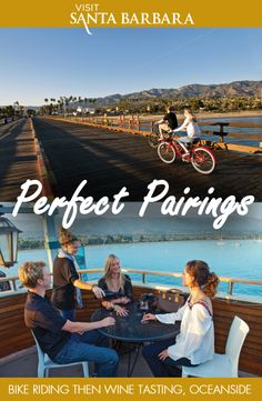 A bike ride for two and wine tasting with a view in Santa Barbara! This perfect paring has romance written all over it! Discover your perfect pairing at santabarbaraca.com