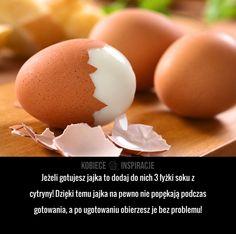 Jeżeli gotujesz jajka to dodaj do nich 3 łyżki soku z cytryny! Dzięki temu jajka na pewno nie popękają podczas ...