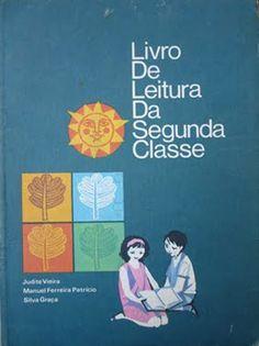 Livro de Leitura da Segunda Classe Judite Vieira, Manuel Ferreira Patrício, Silva Graça