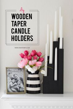 DIY Wooden Taper Candle Holders