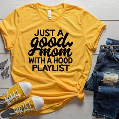Good Mom Shirt, Hood Mom, Mom Music Shirt, Shirts for Mom, Mothers Day, Gifts for Mom, Good Mom with Hood Playlist, Funny Mom Tee by TheBeesKneesTexas on Etsy