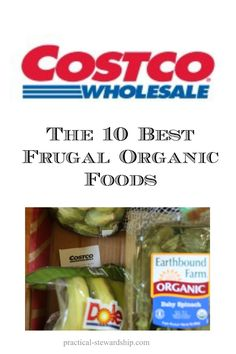 The Ten Best Organic Foods to Buy at Costco | via practical-stewardship.com