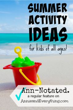 Looking for summer activities to fill those long and lazy days?  Look no further -- this list has got you covered!