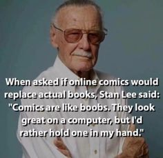 Check out the top 28 inspirational stan lee quotes. Stan Lee was a living legend. His death has brought a great loss to the world of comics. Read our best collection of inspirational stan lee quotes below. Marvel Funny, Marvel Memes, Marvel Dc Comics, Funny Comics, Marvel Avengers, Dc Memes, Funny Memes, Funniest Memes, It's Funny