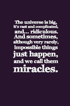 Miracles - Doctor Who quote