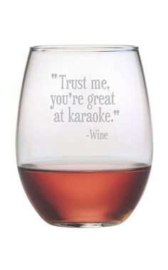 Trust me, you're great at karaoke - Wine. Haha, so true! Wine Quotes, Bar Quotes, In Vino Veritas, Haha Funny, Hilarious, Wine And Spirits, Wine Making, Just For Laughs, Karaoke