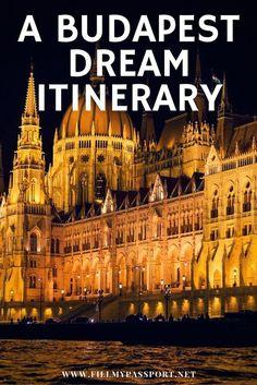 Dream Budapest Itinerary