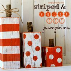 Super cute and easy striped and polka dot pumpkins that are perfect for all of your fall and Halloween decor--September through November!   Fun to make on your own or in a craft group!  | simplykierste.com
