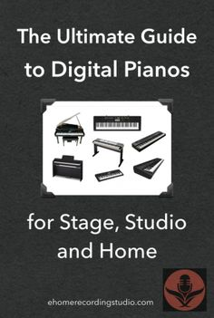 Assuming you haven't figured it out already… Digital pianos are undoubtedly one of the most frustratingmusical instruments to shop for…   The Ultimate Guide to Digital Pianos for Stage, Studio, and Home  https://ehomerecordingstudio.com/best-digital-electric-piano-keyboards/