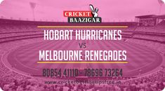 Hobart Hurricanes vs Melbourne Renegades 52nd Match | Cricket Betting Tips and Prediction  #cricket #news #betting #Tips #prediction