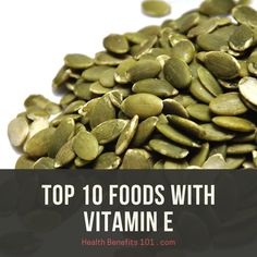 Learn about foods with vitamin E... Foods With Vitamin E, Benefits Of Vitamin E, Health Benefits, Vitamins, Healthy Recipes, Healthy Eating Recipes, Healthy Food Recipes, Vitamin D, Clean Eating Recipes