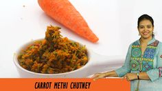 Vahchef is very fond of cooking and her Recipes are very unique and fit for busy women specially working women DESCRIPTION: Carrot methi pachadi is an ea. Chutney, Carrots, Vegetables, Cooking, Easy, Recipes, Food, Kitchen, Recipies