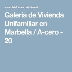 Galería de Vivienda Unifamiliar en Marbella / A-cero - 20