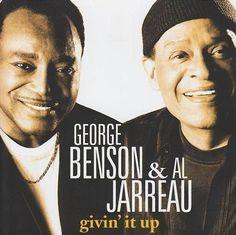 George Benson  & Al Jarreau ~ my daughters gave me this wonderful cd <3