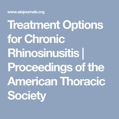 Chronic rhinosinusitis (CRS) is defined as persistent symptomatic inflammation of the nasal and sinus mucosa. Although insights into the pathophysiology of CRS have largely expanded over the last American, Health, Health Care, Salud