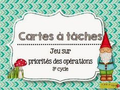 La classe de Karine: Les priorités des opérations Grade 6 Math, Math Class, Math College, Fractions, Multiplication, Daily 3 Math, School Organisation, Order Of Operations, Montessori Math