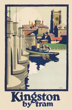 SURREY - KINGSTON - London Transport Travel Poster: Kingston by Tram (1925)