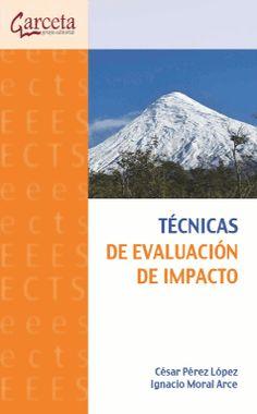 Técnicas de evaluación de impacto / César Pérez López, Ignacio Moral Arce (2015)