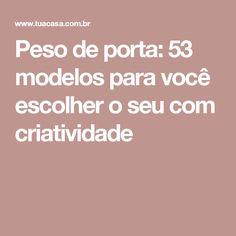Peso de porta: 53 modelos para você escolher o seu com criatividade