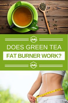 Vegan Liftz Ideas:  Do Green Tea Fat Burners Work For Weight Loss?  You may wonder how some people manage to lose weight while not even exercising while taking green tea fat burners. Green tea extract can help you burn more calories even while you're resting. #loseweight #skinny #losebellyfat #howtoloseweight #fitness #WeightLossDiet #veganvibes #veganweightlossplan #veganworkout #veganweightloss