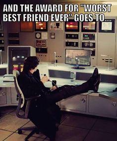Sherlock Holmes, worst best friend.