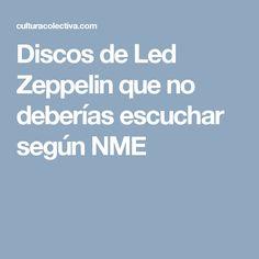 Discos de Led Zeppelin que no deberías escuchar según NME