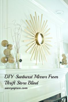 Make a Sunburst Mirror from faux wood mini blinds from the Thrift Store