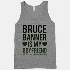 Bruce Banner Is My Boyfriend! <3 #hulk #avengers #boyfriend