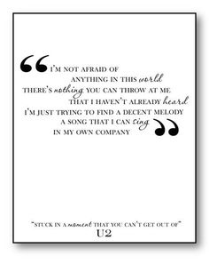 Stuck in a Moment / U2 / Lyric / 8x10 Digital Typography Poster. $10.00, via Etsy.