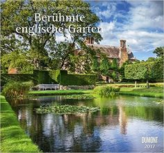 Gartenkalender - Berühmte englische Gärten 2017 Wandkalender Format 38 x 35,5 cm: Von Sissinghurst bis Mottisfond: Amazon.de: Bücher