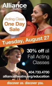 The Alliance Theatre: One-Day Sale = 30% Off Youth & Adult Acting Classes