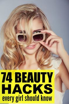 If you're looking for beauty tips to save you time, money, and hassle, check out this FABULOUS collection of 74 beauty hacks every girl should know! These tutorials are filled with great ideas, and the makeup tricks have made a HUGE difference in helping me look and feel my best without sacrificing precious time I don't have.