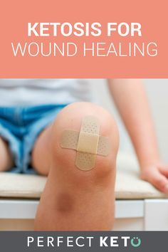 What we eat has an impact on how we feel and how our bodies function. Wound healing is no exception here; the ketogenic diet offers special benefits of ketosis for wound healing. #keto #KetoLifestyle