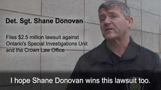 Shane Donovan Files $2.5 Million Lawsuit against Ontario SIU and Crown Psychological Testing, Punitive Damages, Staff Sergeant, Drug Test, Get Shot, I Can Tell, Long Time Ago, Police Officer, Current Events