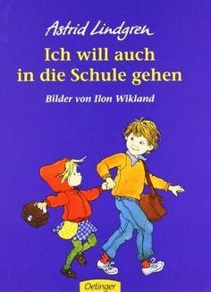 Ich will auch in die Schule gehen von Astrid Lindgren http://www.amazon.de/dp/3789160342/ref=cm_sw_r_pi_dp_FCBhvb1RT84JW