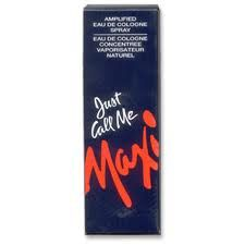 Just Call Me Maxi perfume - you werent cool unless you carried a bottle in your pocket. 8th grade; loved it.
