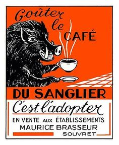 "Whimsical antique 1940's advertising poster printed in Charleroi, Belgium to promote The Boar Coffee brand. boar,sanglier,""antique poster"",""vintage advertising"",""vintage coffee"",""advertising poster"",ephemera,retro,""vintage poster"",""antique advertising"""