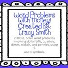 Help your students learn Common Core 2.MD.8 - Solving word problems with money.  Use a series of tasks to help them understand how to solve these t...