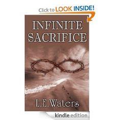 Amazon.com: Infinite Sacrifice (Infinite Series, Book 1) eBook: L.E. Waters: Kindle Store
