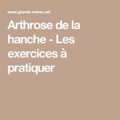 Arthrose de la hanche - Les exercices à pratiquer