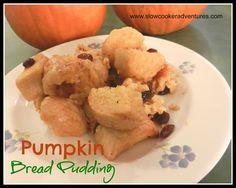 Pumpkin Bread Pudding    Crock Pot / Slow Cooker Recipe